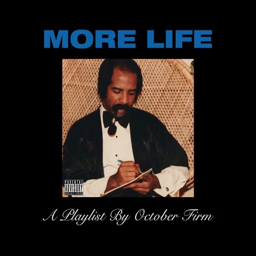 [More Life]