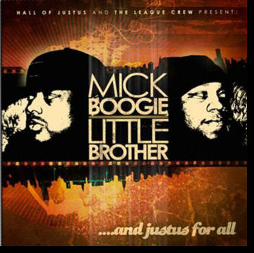 Mick Boogie & Little Brother: And Justus For All