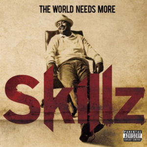 [The World Needs More Skillz]